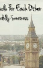 Made For Each Other (A Sherlolly Story) by sherlolly-sweetness