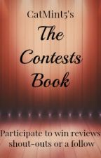 The Contests Book (previously Do You Want To Win A Review) by CatMint5