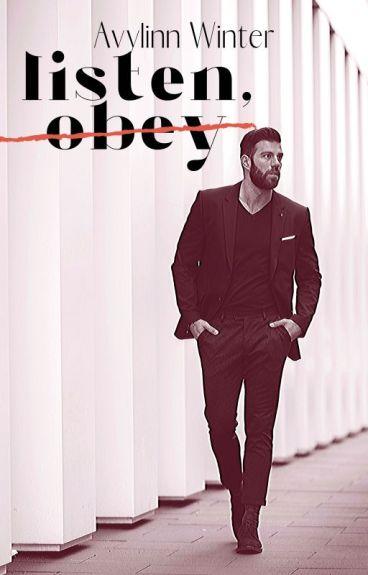 Listen, Obey ✓