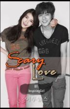 Scary Love by _NoOneCares_