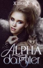 Alpha Daughter by X_Leigh_X