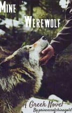Mine Werewolf by Ms_Darkross