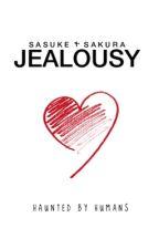 jealousy ➳ sasusaku by haunted-by-humans