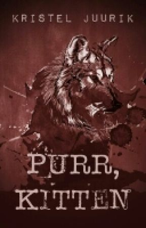 Purr, Kitten [PUBLISHED - Sample Only] by krstljrk