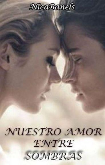 Nuestro Amor Entre Sombras|Ted Grey & Ava Grey