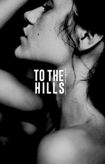 To The Hills ▷ [STILINSKI]