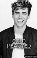 Cold Hearted · j.g [PT] ✔ by lashtonsdreams