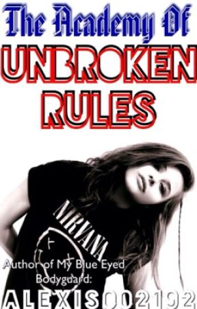 Academy of Unbroken rules by Lexilovexox