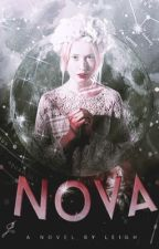 Nova|**Ongoing**| by styledwriter