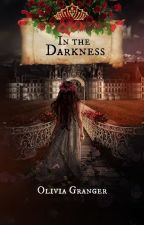 In the Darkness (Español) by Olivia_Granger