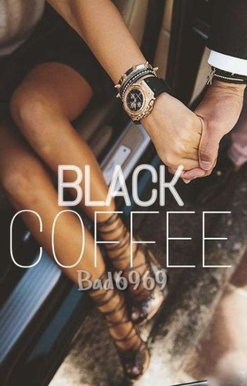 Black Coffee (#wattys2017)