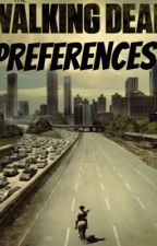 The Walking Dead Preferences by ToughLikeARose