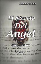 El Secreto del Ángel (SE2)  by alexgorillas