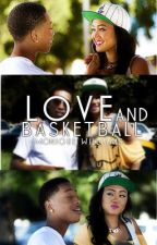 Love & Basketball [Book 1] by xxCancerbaby98xx