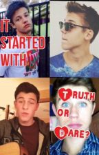 It Started With Truth Or Dare? by RandomGladerOfMagcon
