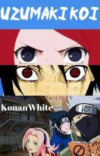 Uzumaki Koi (A female Naruto story) by KonanWhite