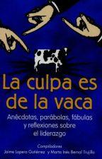 La Culpa Es De La Vaca - J. Lopera y M. Bernal. by Vanesag921