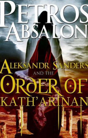 Aleksandr Sanders and the Order of Kath'arinan by petrosabsalon