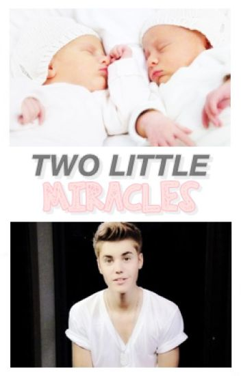 Two Little Miracles ➳ j.b.