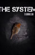 The System by wannabee_cate