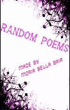 Random Poems by MoriaBellaBair