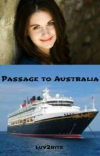 Passage to Australia [Passage to Australia Trilogy Book One] by luv2rite