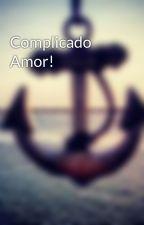 Complicado Amor! by Breh_Vic