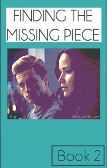 Finding the Missing Piece: Book 2