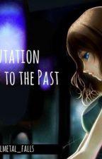 A Transmutation to the Past by KawaiiRaeFics