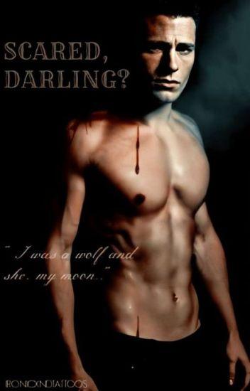 Scared, darling? (Colton Haynes)