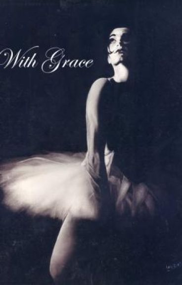 With Grace by nycsweetgirl