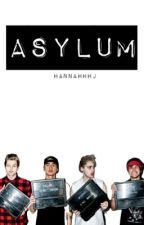 ASYLUM [5SOS] by hannahhhj