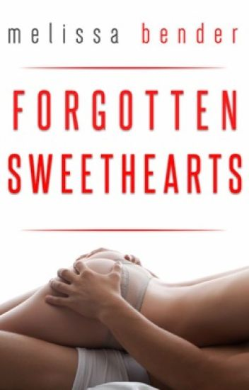 Forgotten Sweethearts - Bestseller