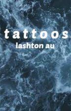 tattoos // lashton by xxx17-