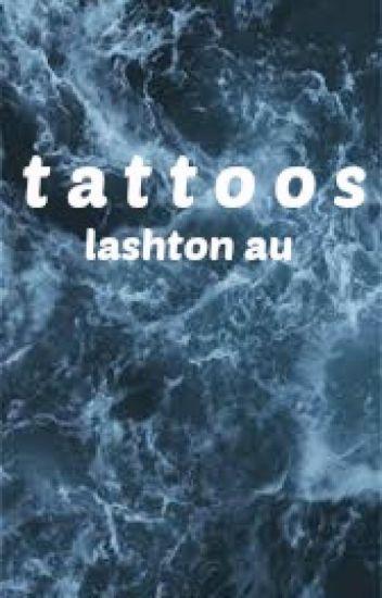 tattoos // lashton