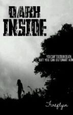 Dark Inside by Fireflyin