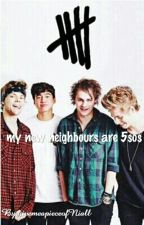 My new neighbours are 5sos by givemeapieceofNiall