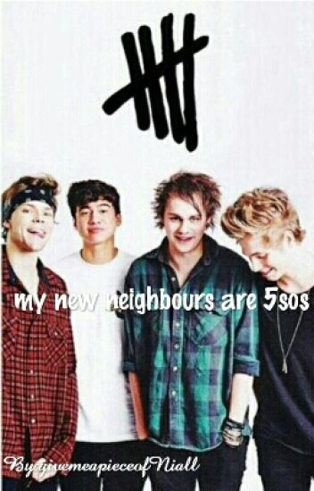 My new neighbours are 5sos