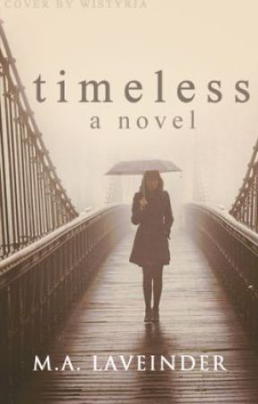 Timeless [on hold] by somethingyours