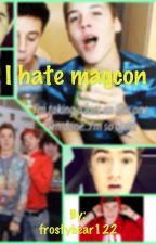 I Hate Magcon by frostybear122