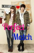 Perfect Match (ONE SHOT) by ReadWithYourHeart