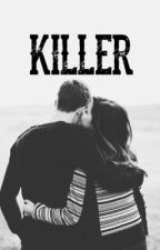 Killer by KamillaMinoKawai
