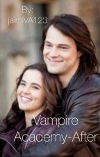 Vampire Academy-After by jaimiVA123
