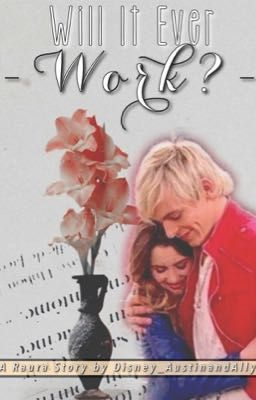 It Ever Work? Chapter 1: The Start of Something New - Page 1 - Wattpad
