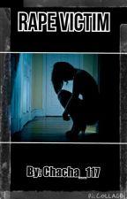 Rape Victim by chacha_117