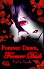 Forever Dawn, Forever Dusk by StellaPurple
