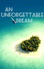 An unforgettable dream by selbs98