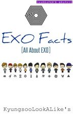 EXO Facts [All about EXO] by KyungsooLookAlike