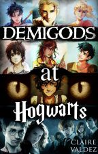 Demigods At Hogwarts by ClaireValdez