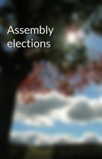 Assembly elections by care63bank